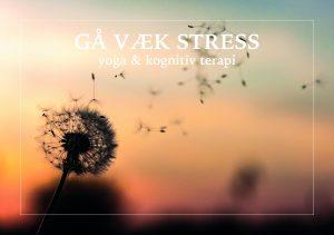Gå væk stress. En kombination af yoga og kognitiv terapi, der styrker både krop og sind.